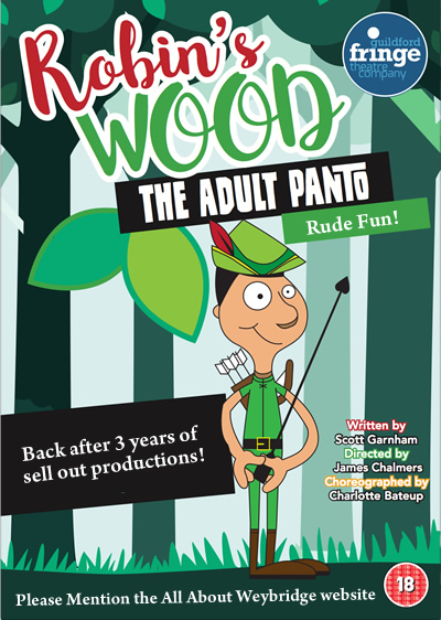 Comedy in Guildford - This Year's Adults Only Panto is Robins Wood by Guildford Fringe Theatre