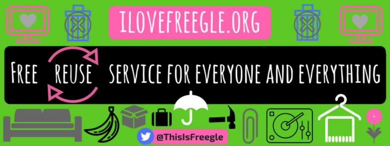 I Love Freegle - Free Reuse Service for Everyone and Everything