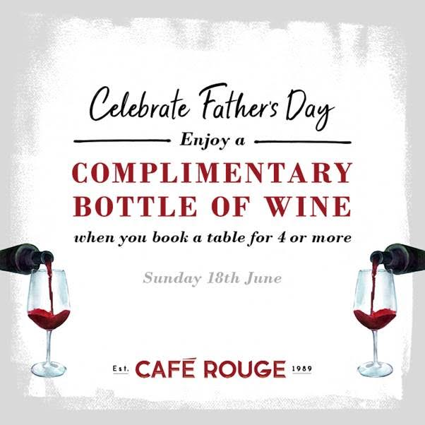 Fathers Day Offer At Cafe Rouge Weybridge Surrey - Also Applies To Other Restaurants *T&C's apply