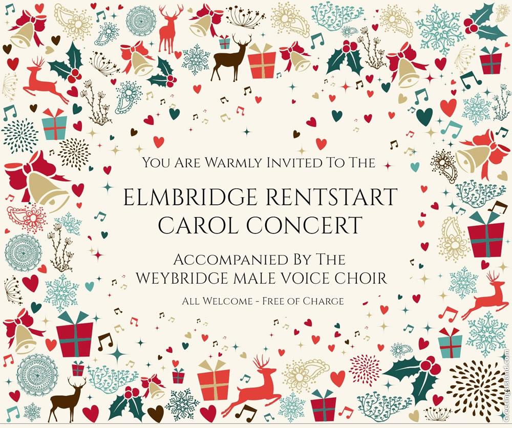 Elmbridge Rentstart Carol Concert - All Welcome - Accompanied By Weybridge Male Voice Choir