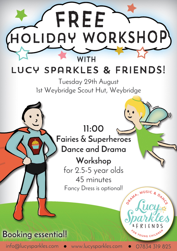 Summer Holiday Fun for Toddlers & Young Children 2.5 years old to 5 years of age in Weybridge! Drama, Music & Dance Entertainment - Fairies & Superheroes - Dressing Up Optonal