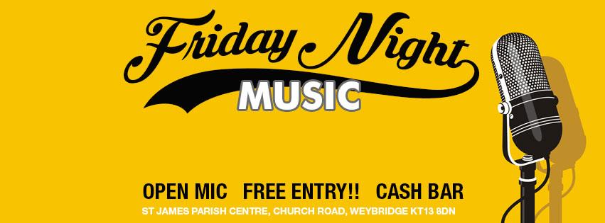 Friday Night Music At St James' Weybridge - Open Mic Night Free Entry Cash Bar