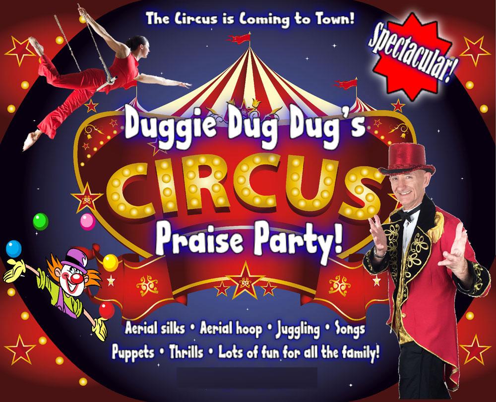 Duggie Dug Dug's Circus Praise Party In Weybridge