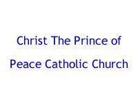 Christ The Prince of Peace Catholic Church